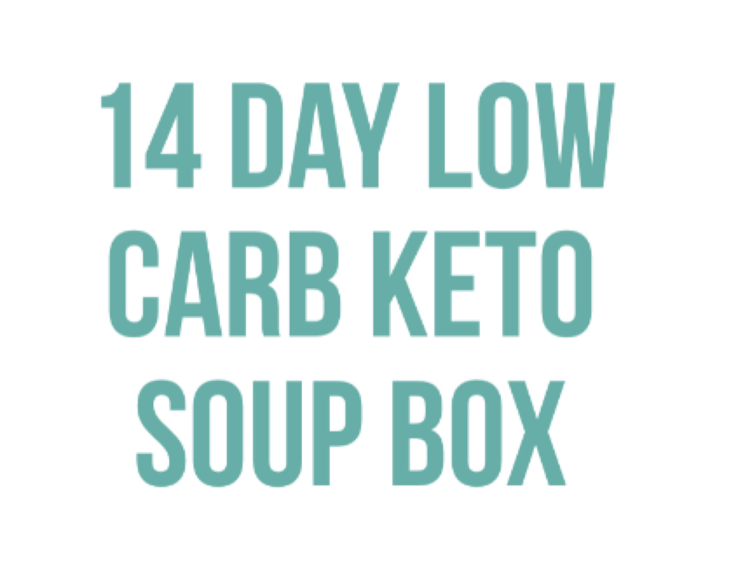 14 DAY LOW CARB KETO SOUP BOX Product Thumbnail
